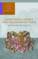Cover The Dead Sea Scrolls Reader, Volume 6 Additional Genres and Unclassified Texts