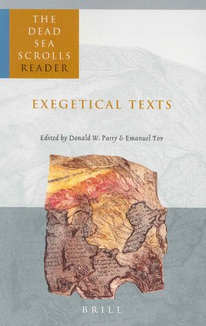 Cover The Dead Sea Scrolls Reader, Volume 2 Exegetical Texts