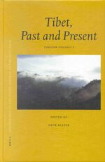 Cover Proceedings of the Ninth Seminar of the IATS, 2000. Volume 1: Tibet, Past and Present
