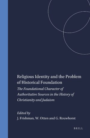 Cover Religious Identity and the Problem of Historical Foundation