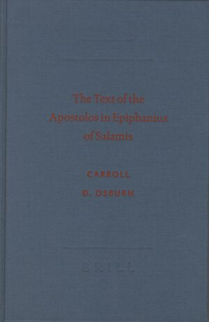 Cover The Text of the Apostolos in Epiphanius of Salamis