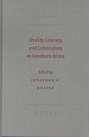 Cover Orality, Literacy, and Colonialism in Southern Africa