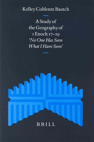Cover A Study of the Geography of 1 Enoch 17-19
