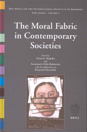 The Moral Fabric in Contemporary Societies
