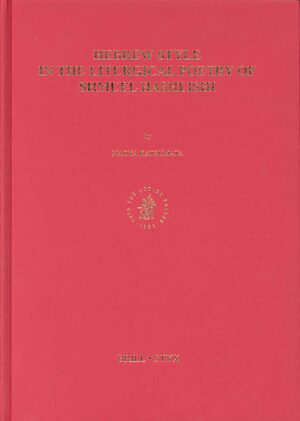 Cover Hebrew Style in the Liturgical Poetry of Shmuel HaShlishi