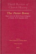 Cover Dutch Review of Church History, Volume 83: The <i>Pastor Bonus</i>