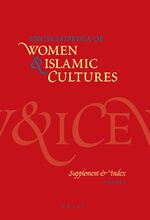 Cover Encyclopedia of Women & Islamic Cultures, Volume 6