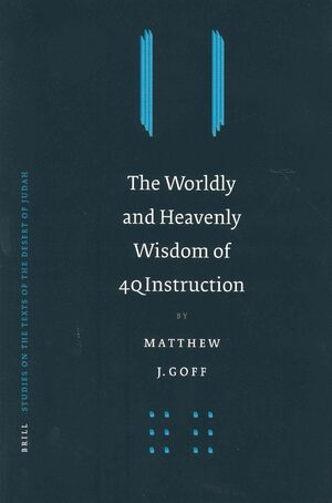 The Worldly and Heavenly Wisdom of 4QInstruction