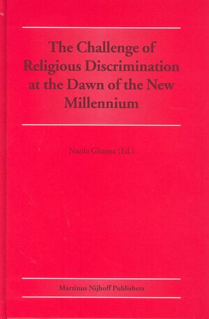 Cover The Challenge of Religious Discrimination at the Dawn of the New Millennium