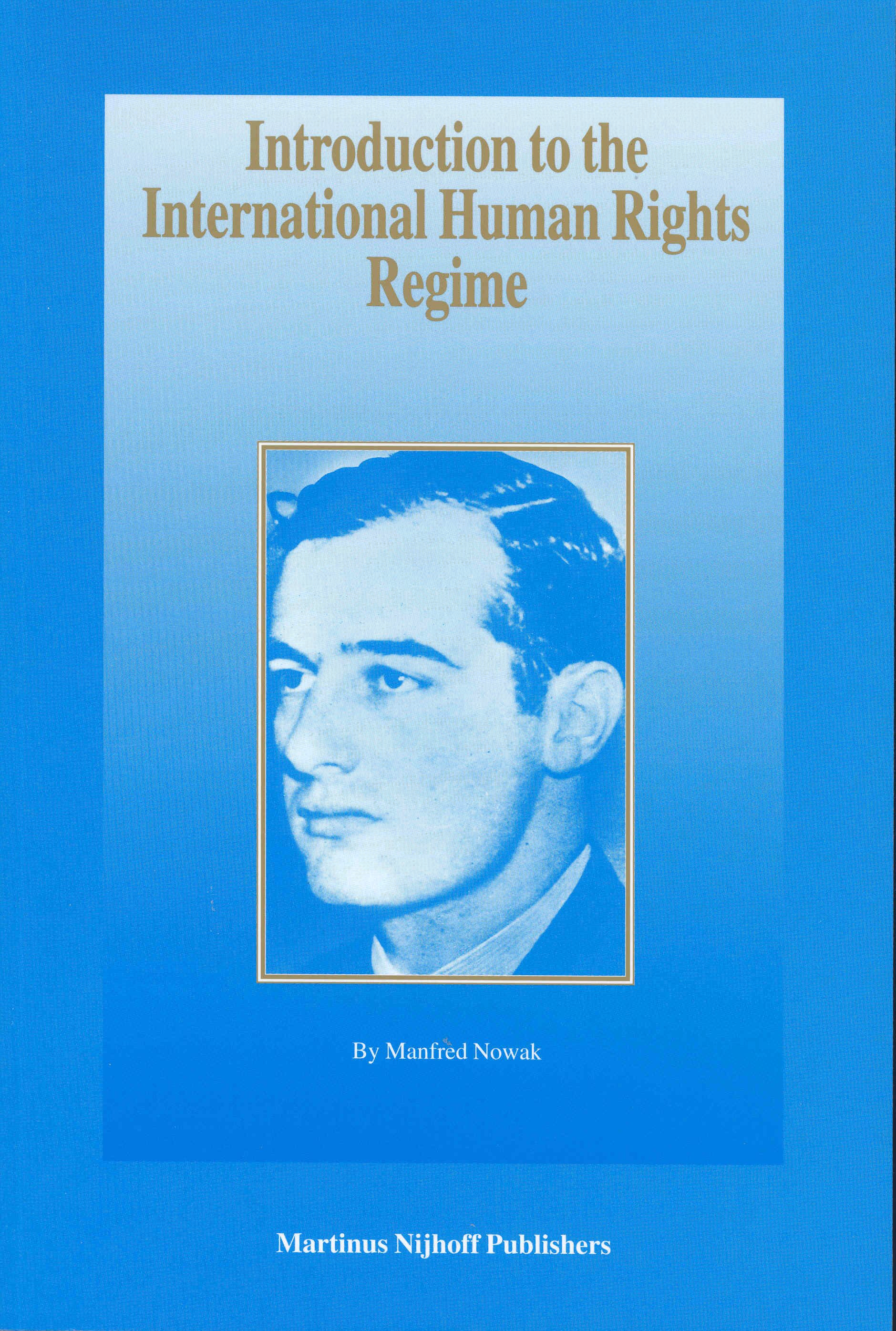 Introduction to the International Human Rights Regime   Brill