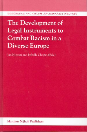 Cover The Development of Legal Instruments to Combat Racism in a Diverse Europe