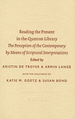 Cover Reading the Present in the Qumran Library