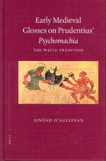 Early Medieval Glosses on Prudentius' <i>Psychomachia</i>