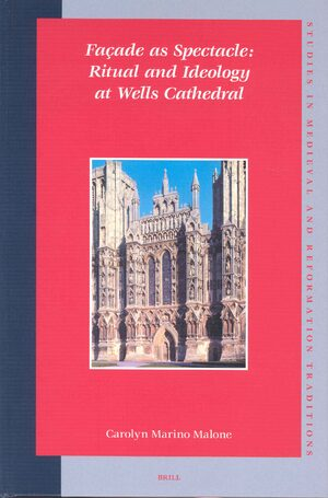 Cover Façade as Spectacle: Ritual and Ideology at Wells Cathedral