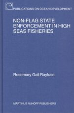 Non-Flag State Enforcement in High Seas Fisheries