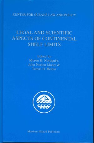 Legal and Scientific Aspects of Continental Shelf Limits | brill