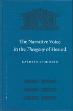 Cover The Narrative Voice in the <i>Theogony</i> of Hesiod