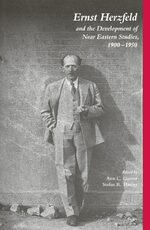 Cover Ernst Herzfeld and the Development of Near Eastern Studies 1900-1950