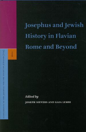 Cover Josephus and Jewish History in Flavian Rome and Beyond
