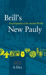 Cover Brill's New Pauly, Classical Tradition, Volume I (A-Del)