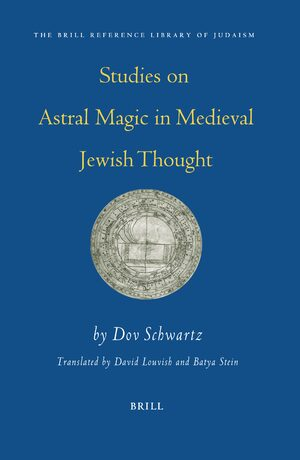 Cover Studies on Astral Magic in Medieval Jewish Thought