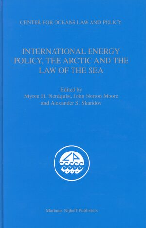 Cover International Energy Policy, the Arctic and the Law of the Sea