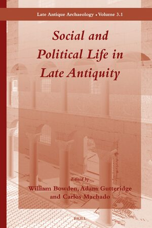 Cover Social and Political Life in Late Antiquity - Volume 3.1