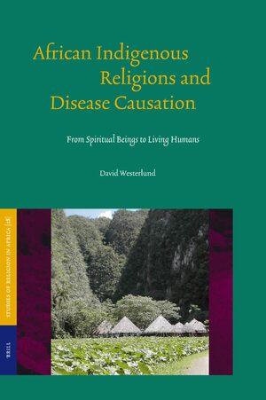 Cover African Indigenous Religions and Disease Causation
