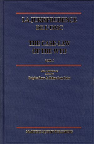 Cover La jurisprudence de l'OMC / The Case-Law of the WTO, 1998-1