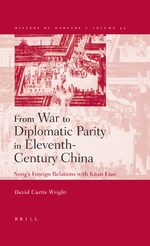 Cover From War to Diplomatic Parity in Eleventh-Century China