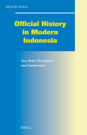 Cover Official History in Modern Indonesia