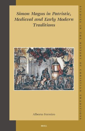 Cover Simon Magus in Patristic, Medieval and Early Modern Traditions