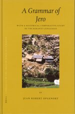 Languages of the Greater Himalayan Region, Volume 3 A Grammar of Jero