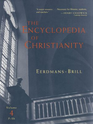 Cover The Encyclopedia of Christianity, Volume 4 (P-Sh)