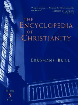Cover The Encyclopedia of Christianity, Volume 5 (Si-Z)