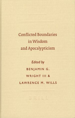 Cover Conflicted Boundaries in Wisdom and Apocalypticism