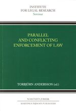 Cover Parallel and Conflicting Enforcement of Law