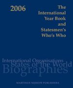 Cover The International Year Book and Statesmen's Who's Who 2006