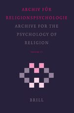 Archive for the Psychology of Religion / Archiv für Religionspsychologie, Volume 27 (2005)