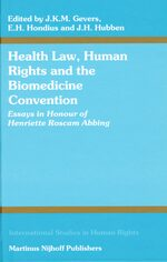 Health Law, Human Rights and the Biomedicine Convention