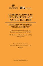 Cover United Nations as Peacekeeper and Nation-Builder