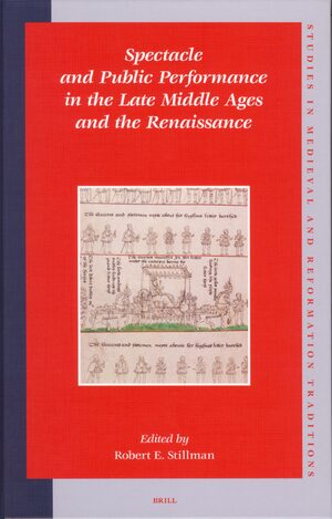 Cover Spectacle and Public Performance in the Late Middle Ages and the Renaissance