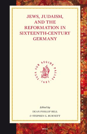 Cover Jews, Judaism, and the Reformation in Sixteenth-Century Germany