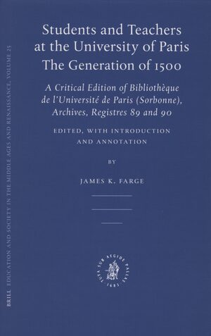 Cover Students and Teachers at the University of Paris: The Generation of 1500