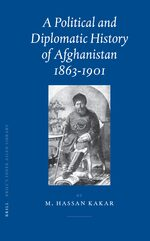 Cover A Political and Diplomatic History of Afghanistan, 1863-1901
