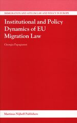 Cover Institutional and Policy Dynamics of EU Migration Law