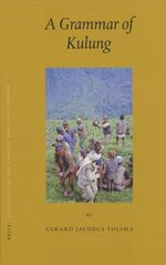Languages of the Greater Himalayan Region, Volume 4: A Grammar of Kulung
