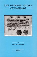 Cover The Messianic Secret of Hasidism