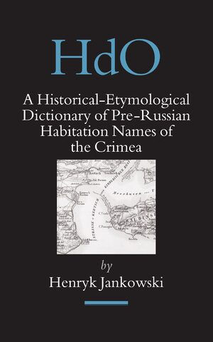 Cover A Historical-Etymological Dictionary of Pre-Russian Habitation Names of the Crimea