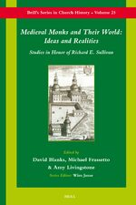 Cover Medieval Monks and Their World: Ideas and Realities